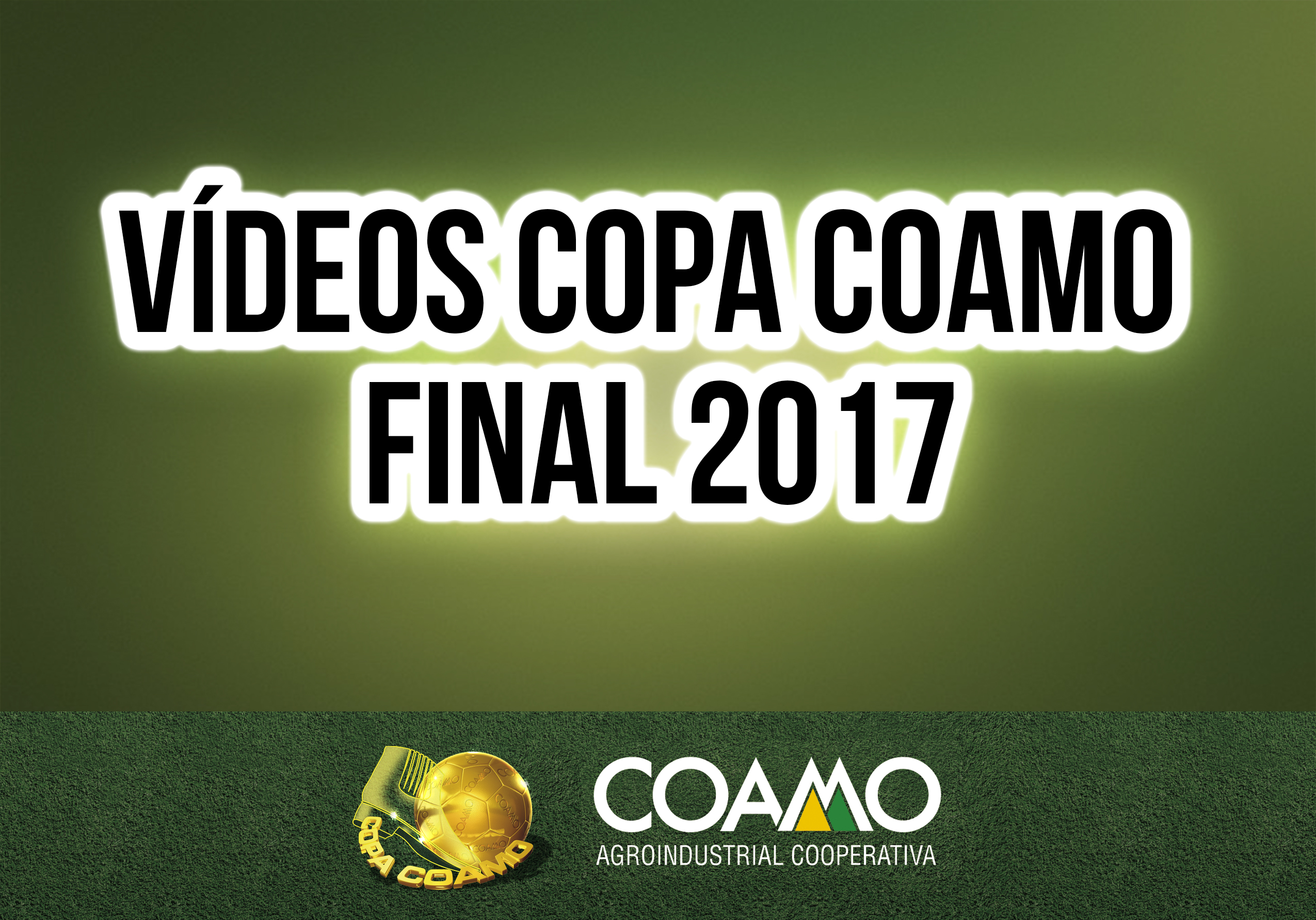 Vídeo Copa Coamo Fase Final 2017 - 1 Minuto